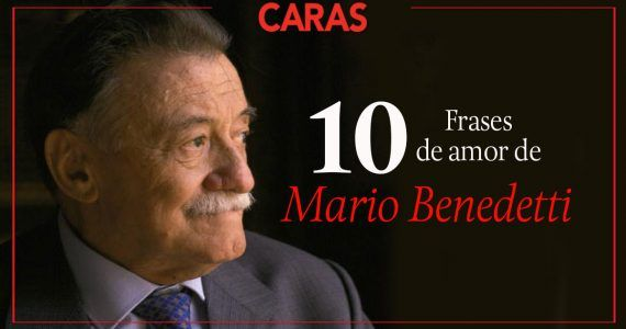 10 frases memorables de Mario Benedetti